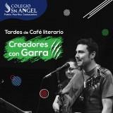 Café Literario Creadores con Garra Colegio San Ángel Poza Rica Promocional